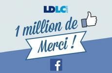 LDLC.com dépasse le million de fans sur Facebook !